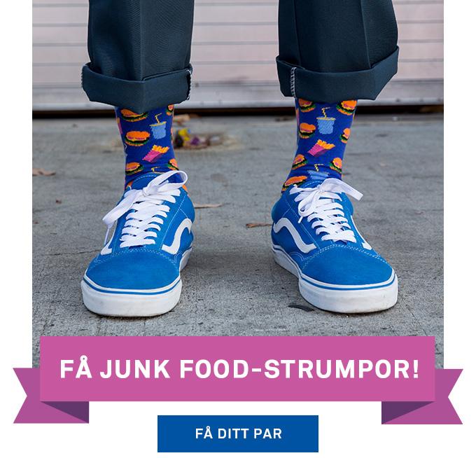 FÃ¥ Junk Food-strumpor!